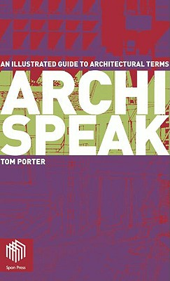 Archispeak By Porter, Tom