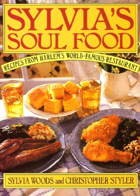 Sylvia's Soul Food By Woods, Sylvia/ Styler, Christopher