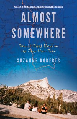 Almost Somewhere By Roberts, Suzanne