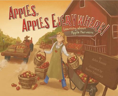 Apples, Apples Everywhere! By Koontz, Robin/ Takvorian, Nadine (ILT)